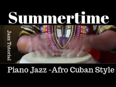 """""""Summertime"""": Afro Cuban 6/8 Rhythm, Jazz Piano using Band-In-A-Box."""