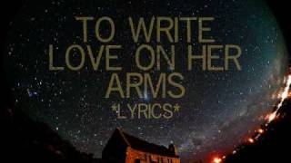 To Write Love on Her Arms ^Lyrics^