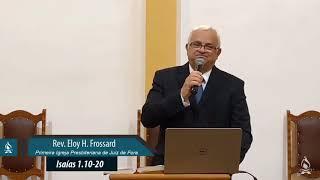 Deus se Cansou da Adoração Moderna (Isaías 1.10-20) | Rev. Eloy H. Frossard (12/07/2020 ) [1IPJF]