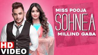 Sohnea (Full Video) | Miss Pooja ft Millind Gaba | Latest Punjabi Songs 2021 | Speed Records