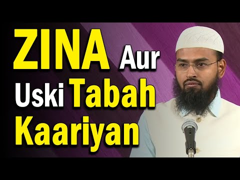 Zina Aur Uski Tabah Kaariyan - Fornication And Its ill Effects On Society By Adv. Faiz Syed