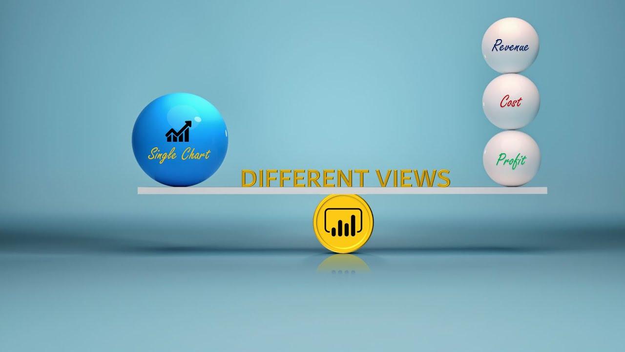 One Visual - Many Views - Based on Selection - Power BI