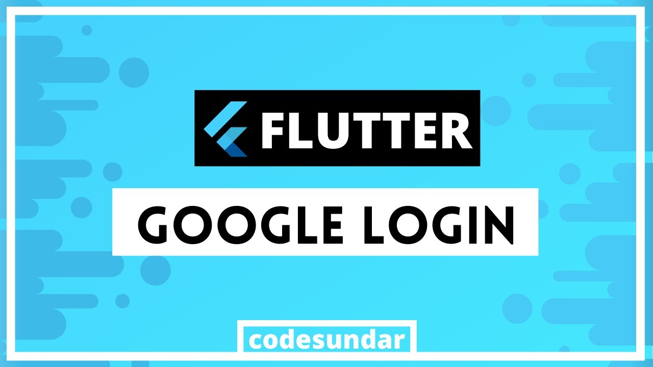 Flutter Google Sign In with Example | Flutter 2.0+