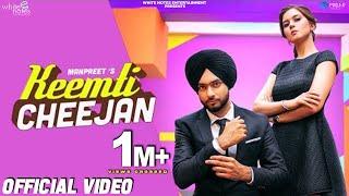 Keemti Cheejan  Official Video  Manpreet  White Notes Entertainment  Latest Punjabi Song 2019