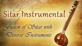 Sitar Instrumental | Sitar Fusion Music| Indian Fusion Instrumental