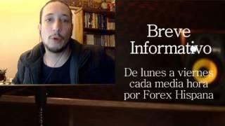 Breve Informativo - Noticias Forex del 7 de Marzo 2017