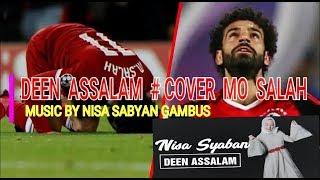 DEEN ASSALAM - COVER MUSIK CLIP VIDEO MOHAMED SALAH # DEEN ASALAM