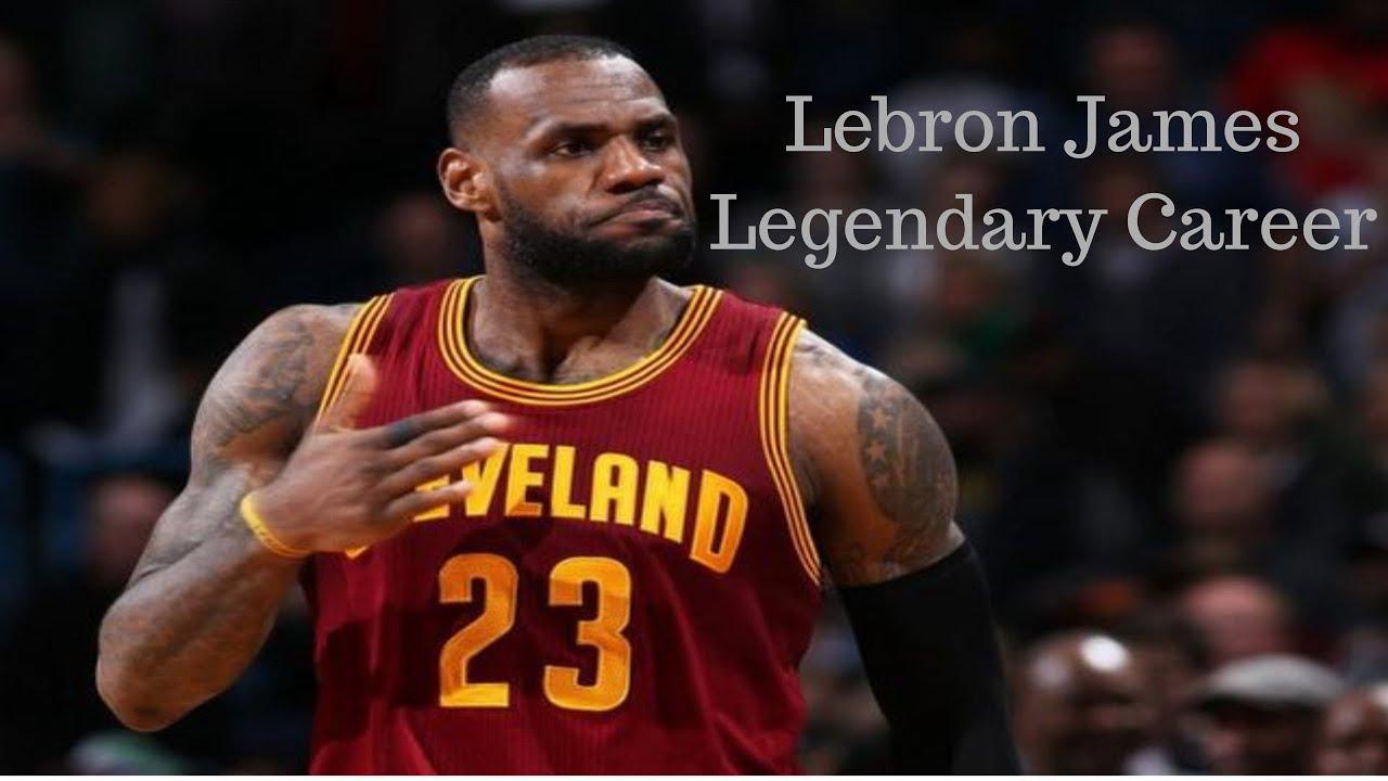 Lebron James Legendary Career -
