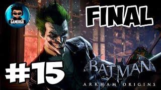 Batman Arkhram Origins Pc Gameplay #15 Final HD | No Comentado | Español Latino |  GeryGamer