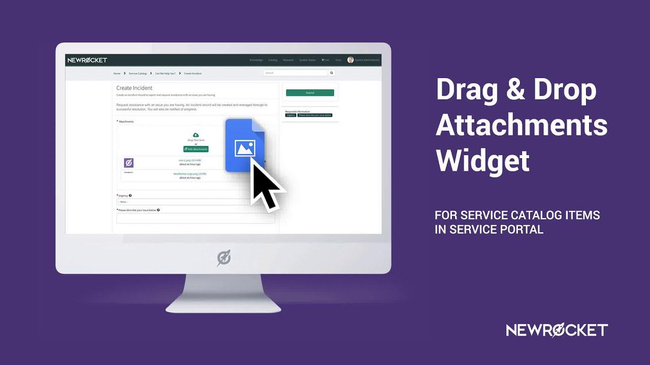 Drag & Drop Attachments - ServicePortal io