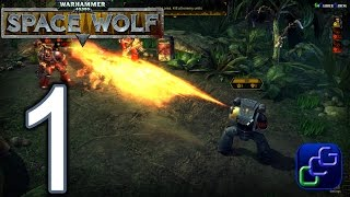 Warhammer 40,000 Space Wolf PC Early Access Walkthrough - Gameplay Part 1 - Downfall, Brothers At A