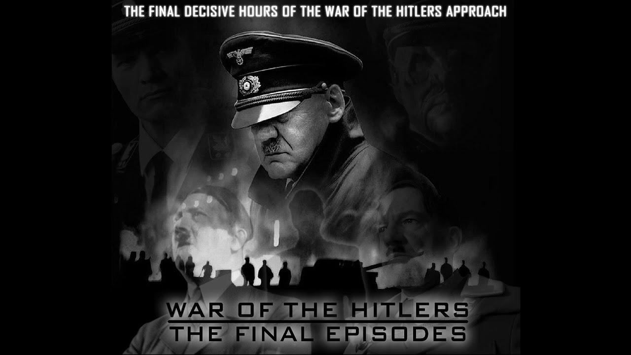 War of the Hitlers: Episode XIII