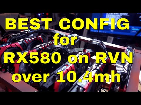 Best config for the RX580 on RavenCoin - BBT Quick Vid