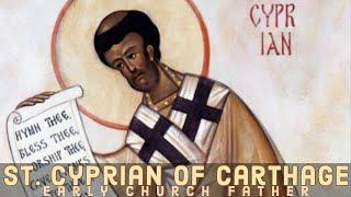 Gambar cover Saint Cyprian Of Carthage