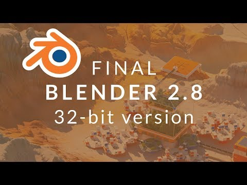 How To Download Official 32-bit Blender [Last Supported Version: 2.8]
