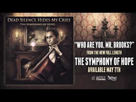 Клип Dead Silence Hides My Cries - Who Are You, Mr. Brooks?