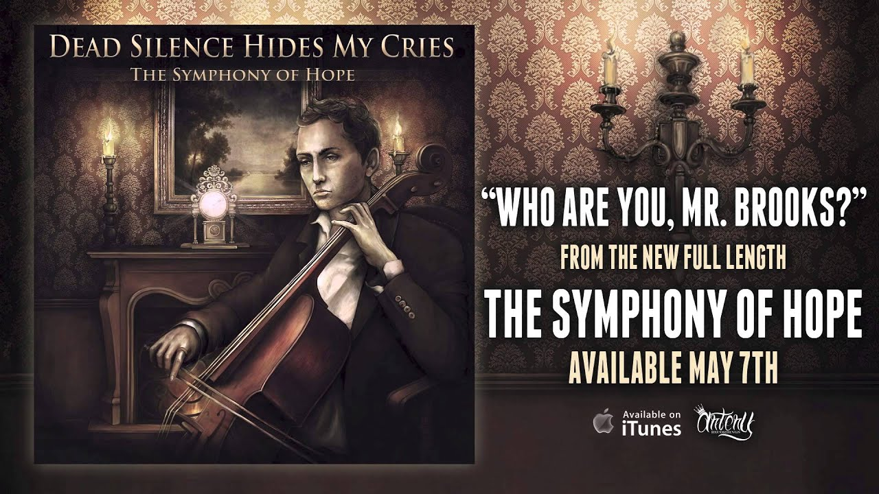 Download Dead Silence Hides My Cries - Who Are You,Mr.Brooks (Track Video)