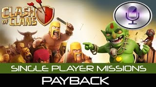 Clash of Clans | SINGLE PLAYER MISSION 1: PAYBACK | Siri Takes On The First Of Many