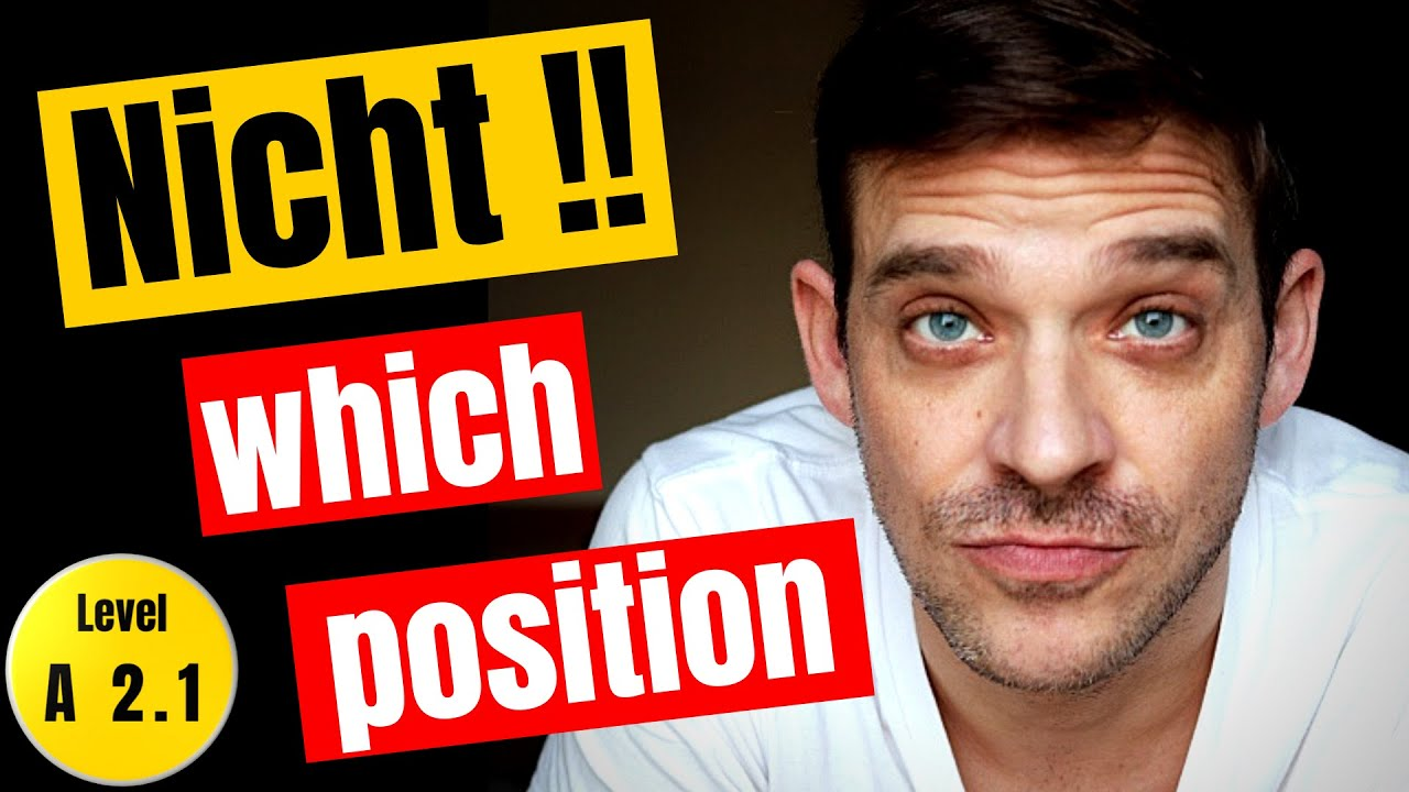 Download Position Of Nicht In German Sentences   What are the rules?   Nicht explained!   YourGermanTeacher