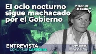 Imagen del video: Entrevista a Tito Pajares: El ocio nocturno sigue machacado por el Gobierno, con Josué Cárdenas