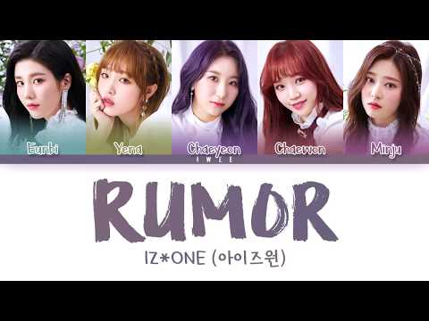 IZ*ONE (아이즈원) - Rumor (Han|Rom|Eng) Color Coded Lyrics/한국어 가사