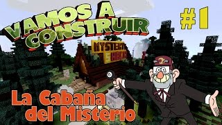 minecraft vamos a construir gravity falls the mystery shack 1