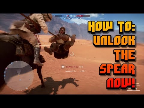 How to Unlock the Spear in Battlefield NOW! | BF1 Tutorial