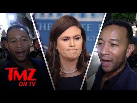 John Legend DESTROYS Sarah Sanders!   TMZ TV