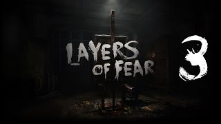 Layers of Fear #3