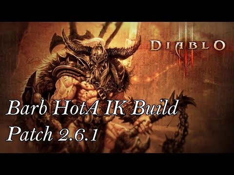 Diablo 3 RoS - Barb HotA IK Build - TOP GR Solo (Patch 2.6.1)