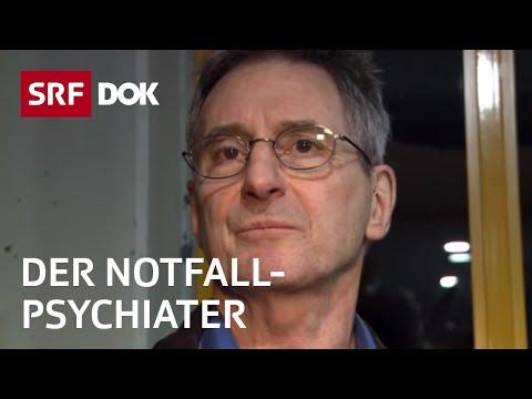 Psychiater aus Leidenschaft – Notfalldienst in Zürich | Reportage | SRF DOK