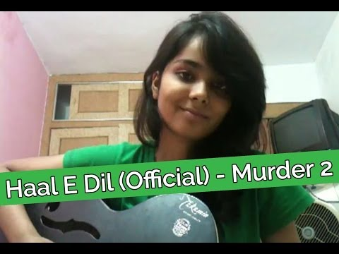 Haal E Dil Song (Cover) | Shraddha Sharma