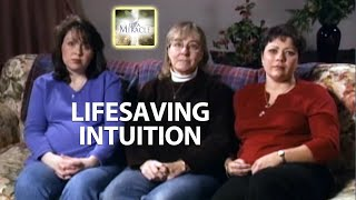 Lifesaving Intuition - It's a Miracle - 6033