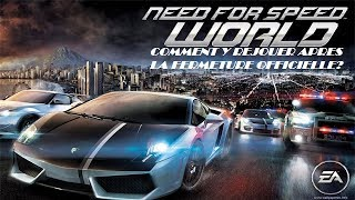 Jouer à Need for Speed World après la fermeture Officielle | [TUTO/FR]