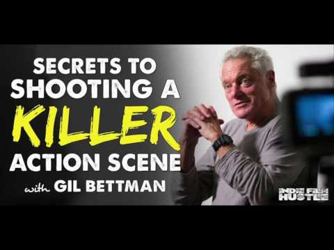Secrets to Directing a Killer Action Sequence with Gil Bettman - IFH 156