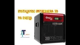 INSTALAÇÃO IMPRESSORA 3D DAVINCI PRO