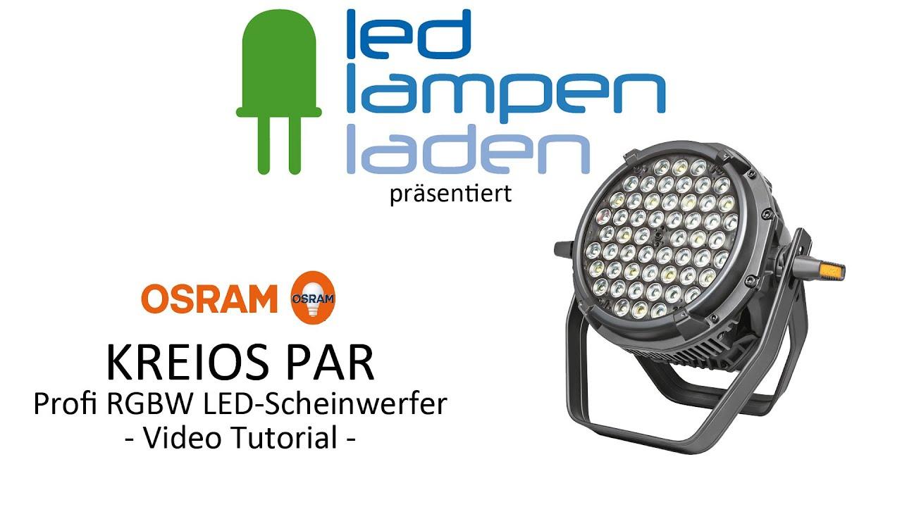 OSRAM KREIOS PAR LED-Scheinwerfer | Video Tutorial | LED-Lampenladen ...