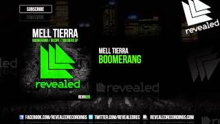 Mell Tierra - Boomerang [1/3] [Exclusive Preview]