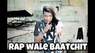 Rap wali baatchit latest hindi bast rap full HD 2017 lyrics by / raghu bro