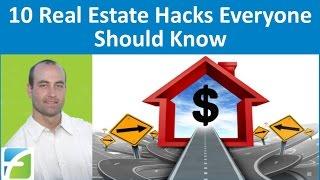 10 Real Estate Hacks Everyone Should Know