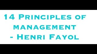 14 Principles of Management - Henri Fayol (Easiest way to remember)