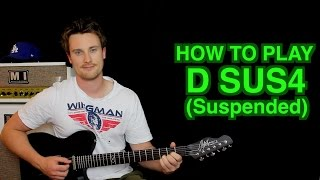 How to Play D SUS4 (suspended)