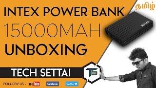 intex IT-PB15k 15000 mAh Power Bank - UNBOXING amp COMPARISON WITH MI TECH SETTAI TAMIL