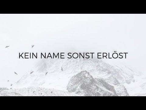 Kein Name sonst erlöst [Emu Music]