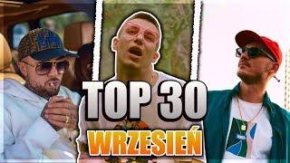 TOP 30 POLSKI RAP/TRAP - WRZESIEŃ 2019 🔥