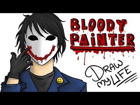 BLOODY PAINTER :) | Draw My Life creepypasta