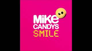 Mike Candys feat. Sandra Wild  - Smile - Sunshine (Fly So High) (Radio Mix)