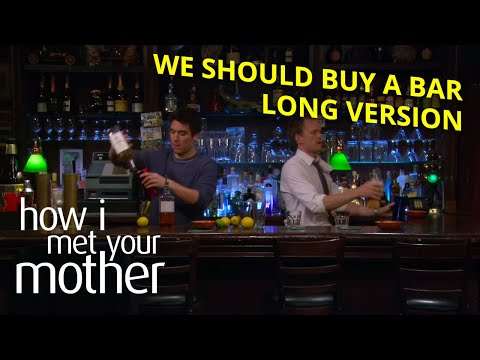 How I Met Your Mother - Buy A Bar Scene - Long Version