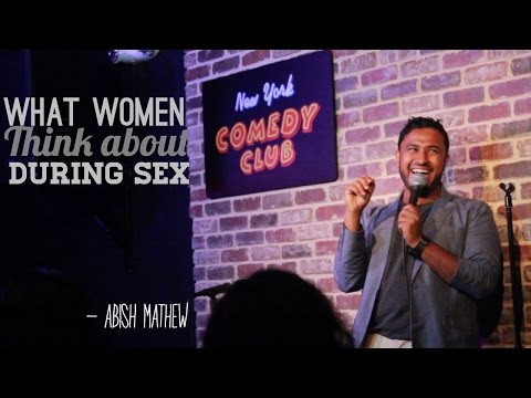 What Women Think About During Sex - Abish Mathew (New York Comedy Club) thumbnail