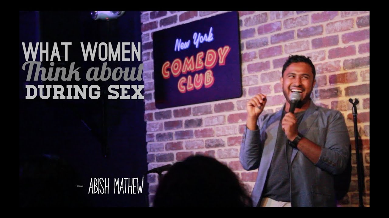 Download What Women Think About During Sex - Abish Mathew (New York Comedy Club)